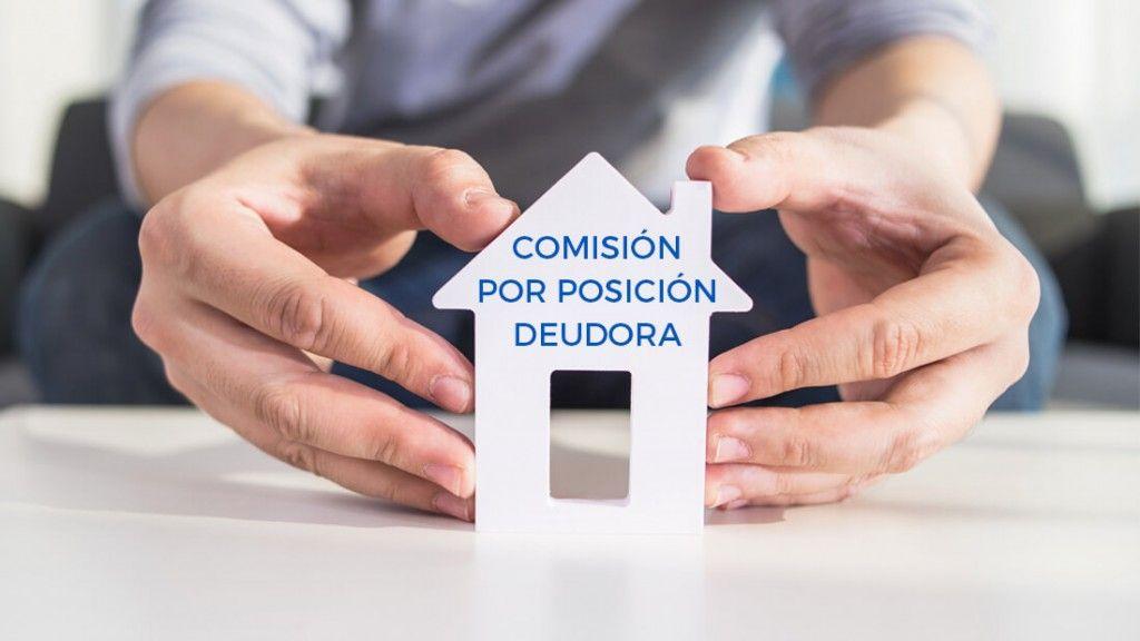 Comision por posicion deudora