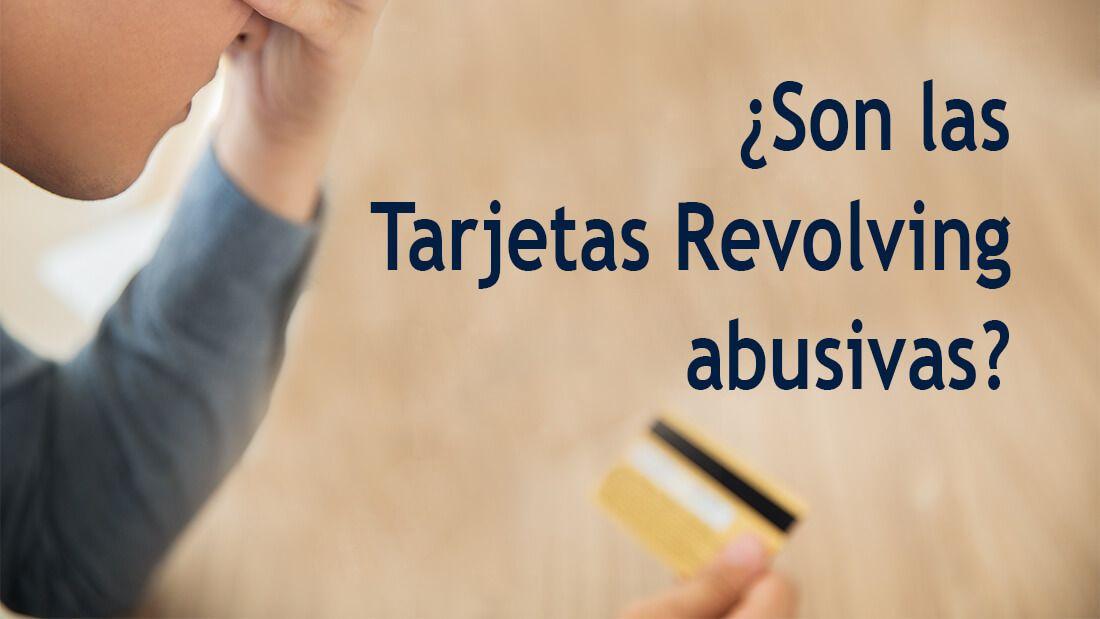 tarjetas revolving abusivas