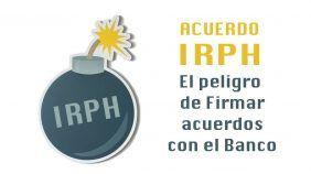 Acuerdo IRPH el peligro de firmar acuerdos con el banco