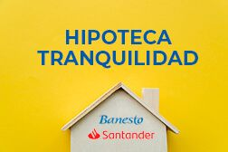hipoteca tranquilidad