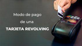modo de pago de una tarjeta revolving