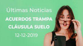 Acuerdos Trampa Clausula Suelo 12-12-19
