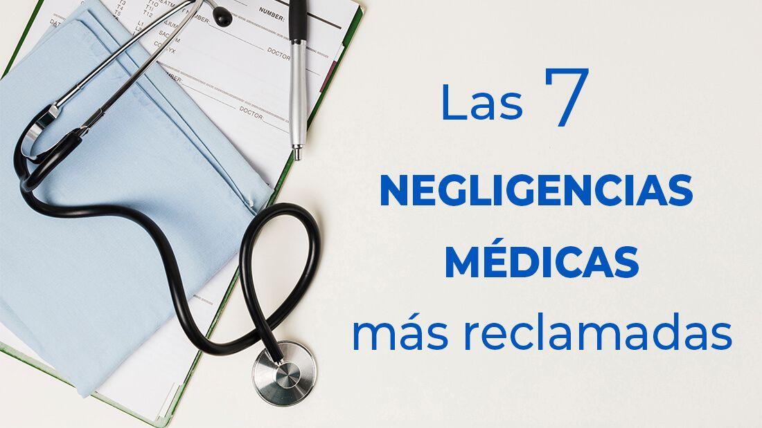 Negligencias Médicas mas habituales